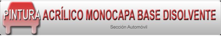 Pintura Acrílico Monocapa Base Disolvente